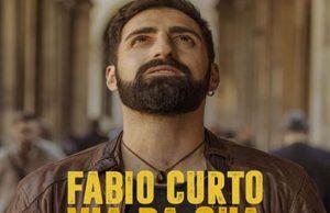 """Fabio Curto torna sulle scene discografiche con un nuovo brano da venerdì 14 Aprile in Radio """"Via da qua"""""""