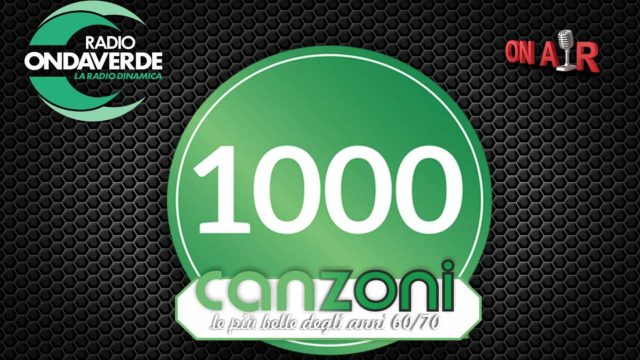 Mille Canzoni, rubrica di Radio Onda Verde